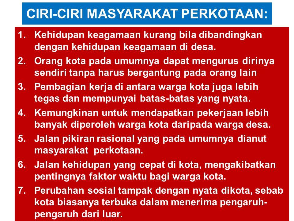 CIRI-CIRI MASYARAKAT PERKOTAAN: