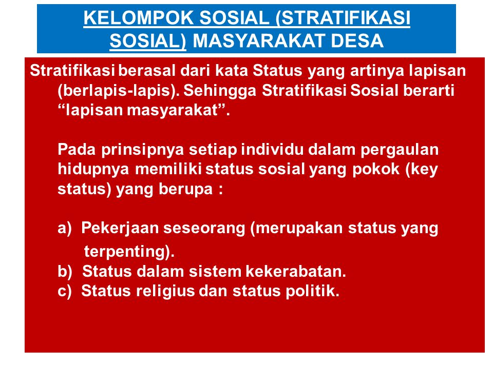 KELOMPOK SOSIAL (STRATIFIKASI SOSIAL) MASYARAKAT DESA
