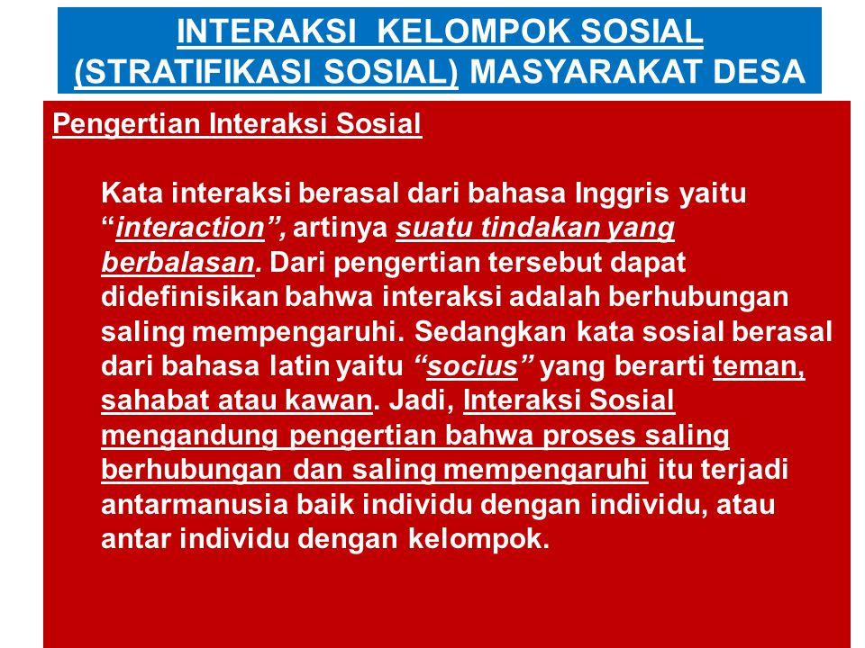 INTERAKSI KELOMPOK SOSIAL (STRATIFIKASI SOSIAL) MASYARAKAT DESA