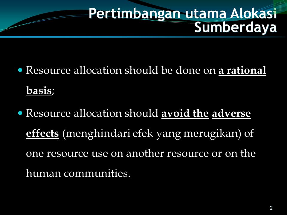 Pertimbangan utama Alokasi Sumberdaya