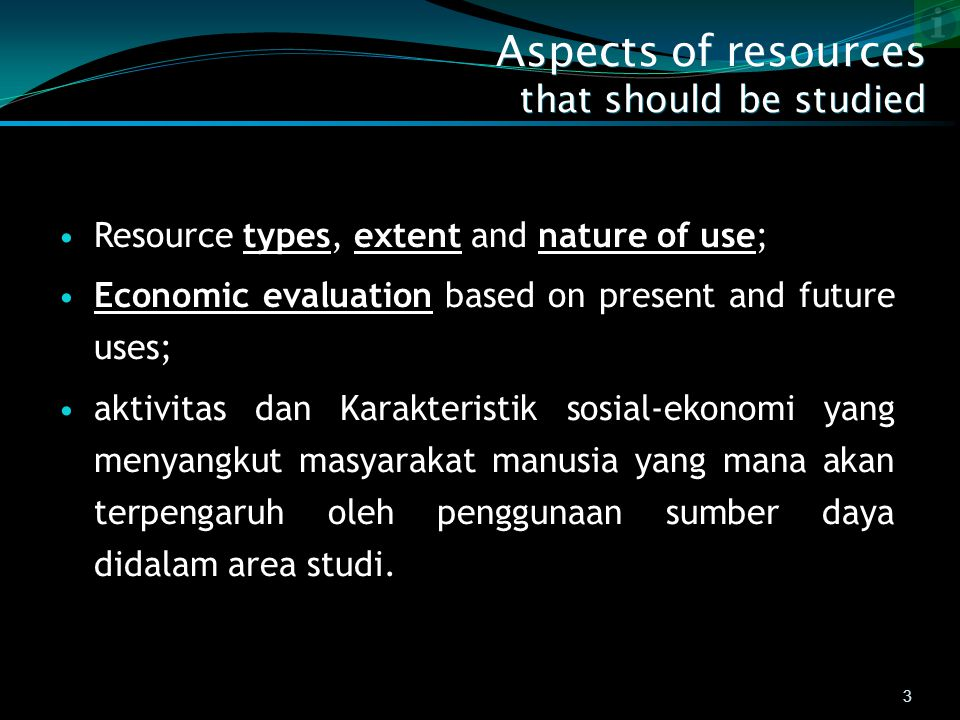 Aspects of resources that should be studied