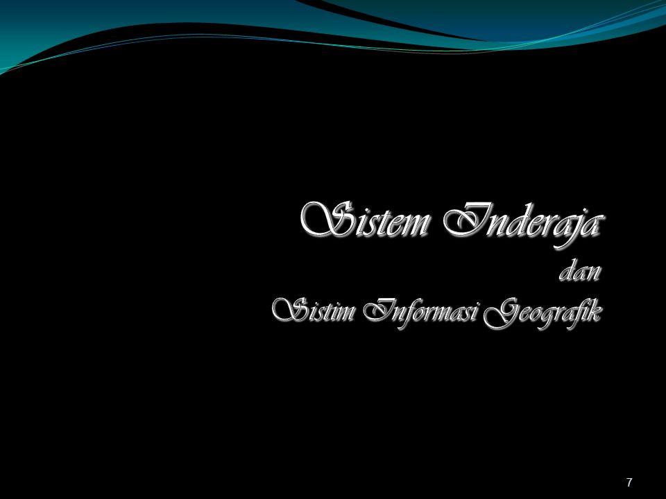 Sistem Inderaja dan Sistim Informasi Geografik