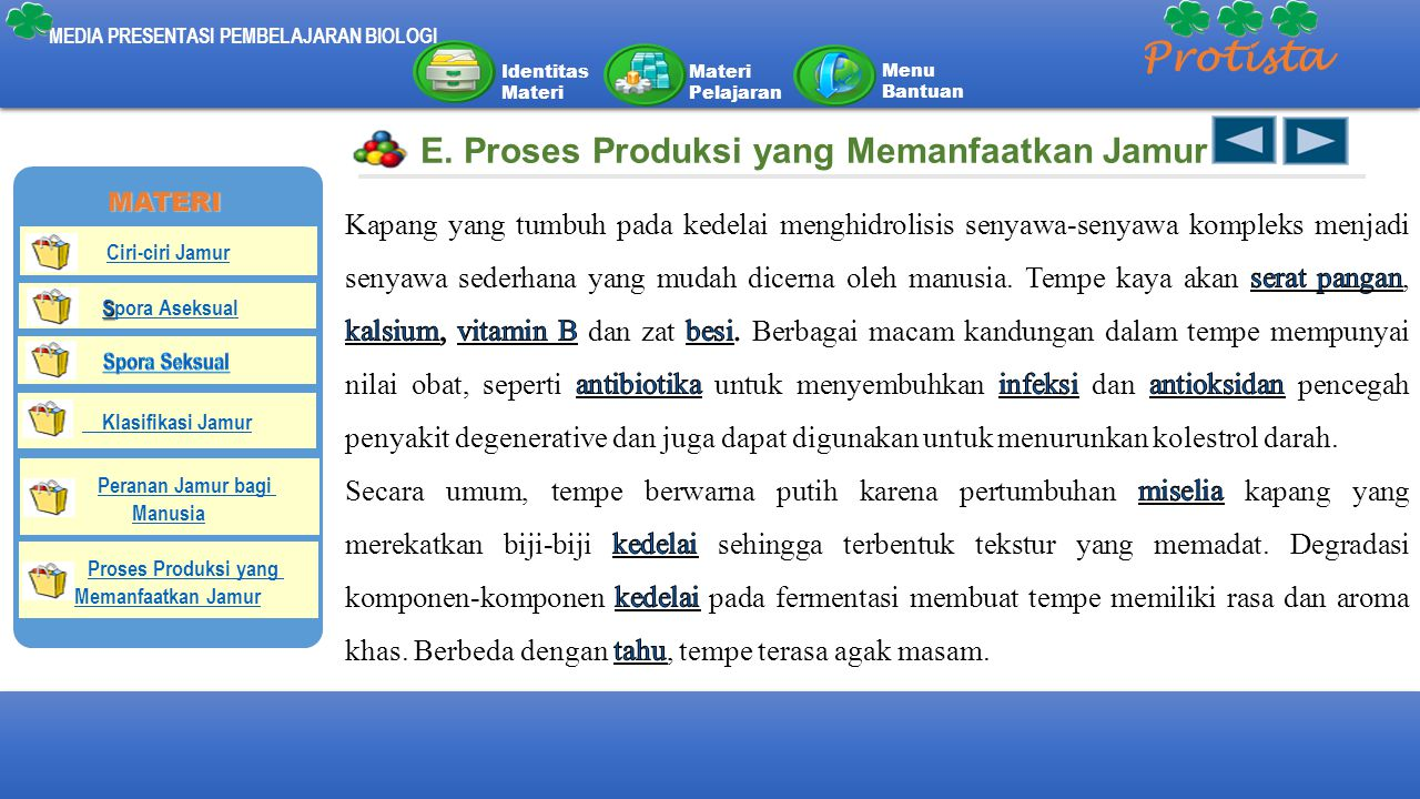 Protista E. Proses Produksi yang Memanfaatkan Jamur