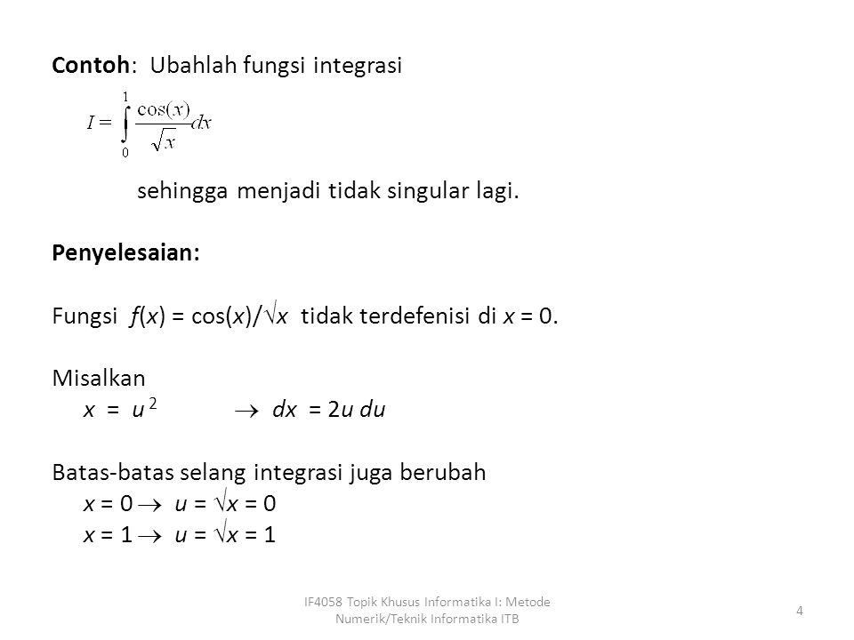 Contoh: Ubahlah fungsi integrasi