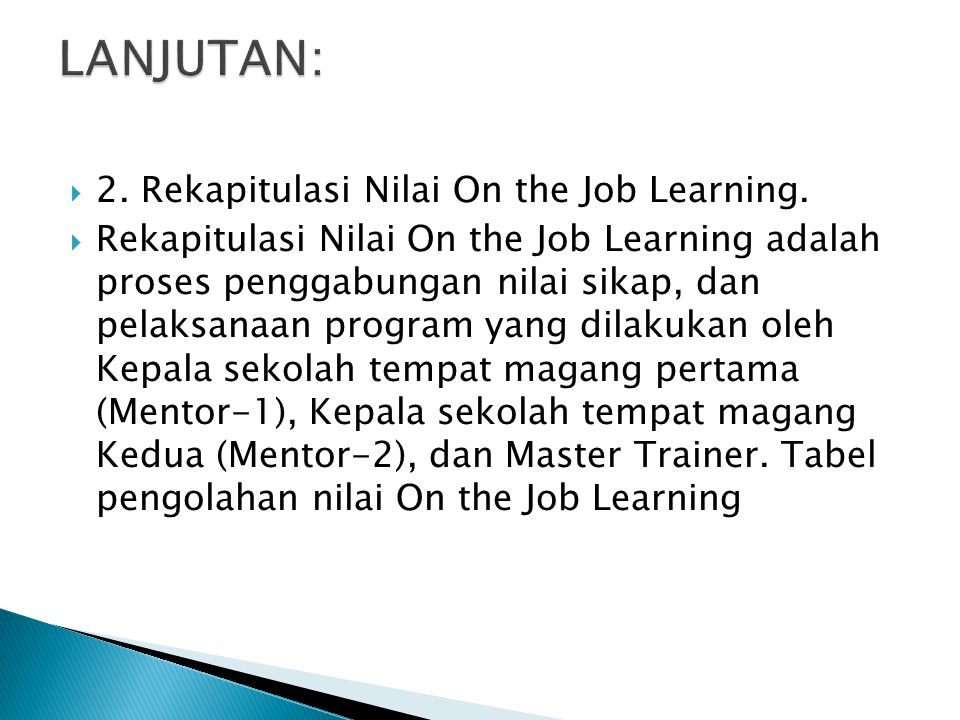 LANJUTAN: 2. Rekapitulasi Nilai On the Job Learning.