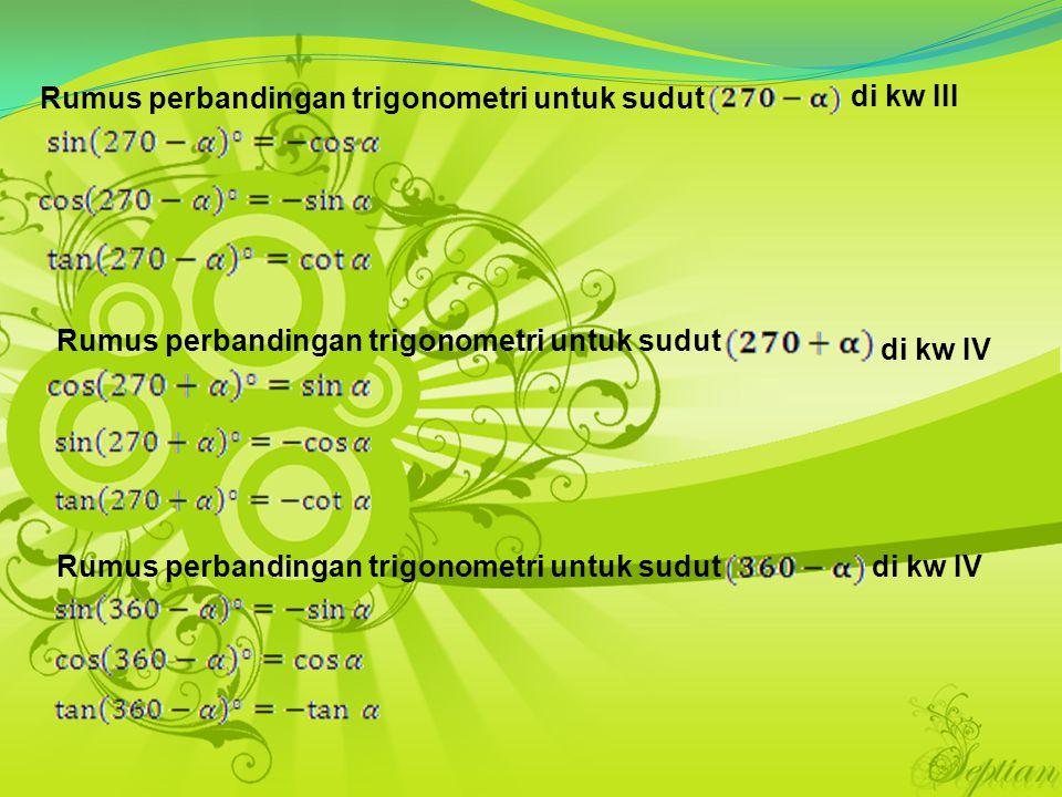 Rumus perbandingan trigonometri untuk sudut di kw III