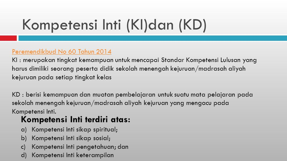 Kompetensi Inti (KI)dan (KD)