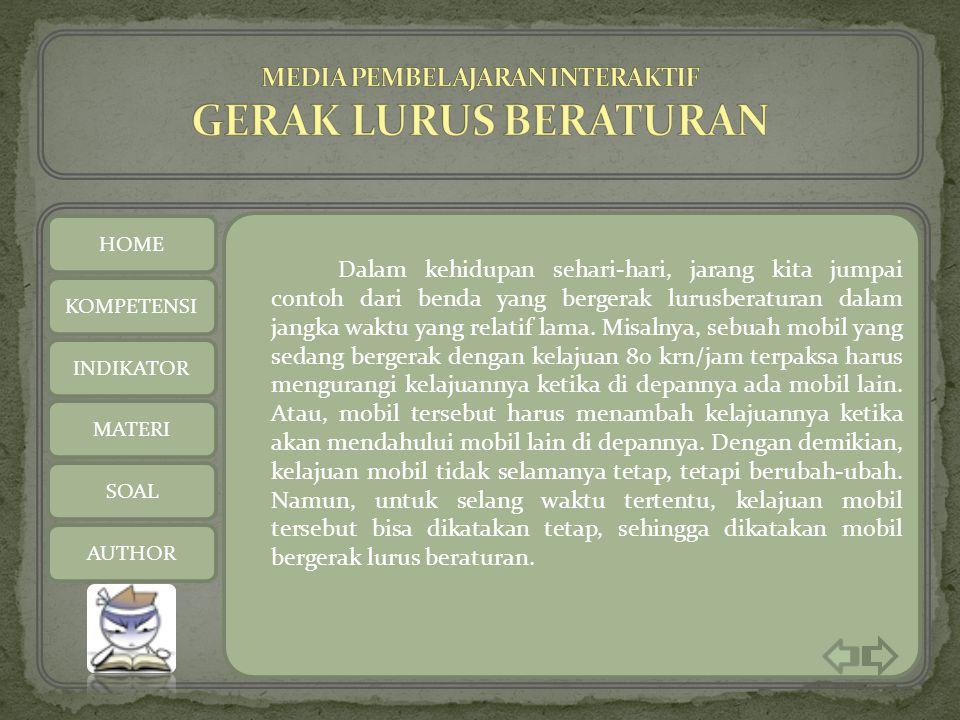 MEDIA PEMBELAJARAN INTERAKTIF GERAK LURUS BERATURAN