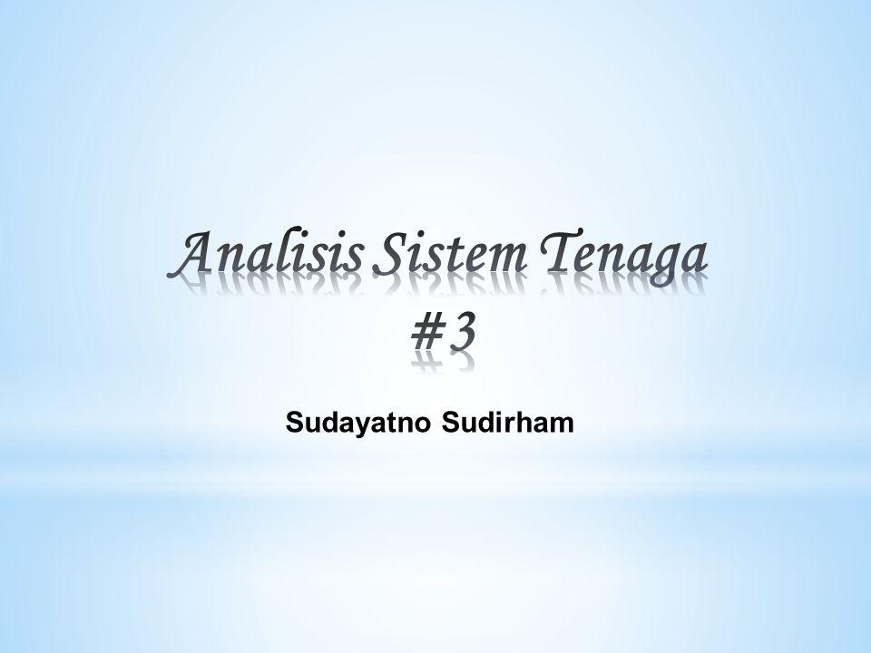 Analisis Sistem Tenaga #3