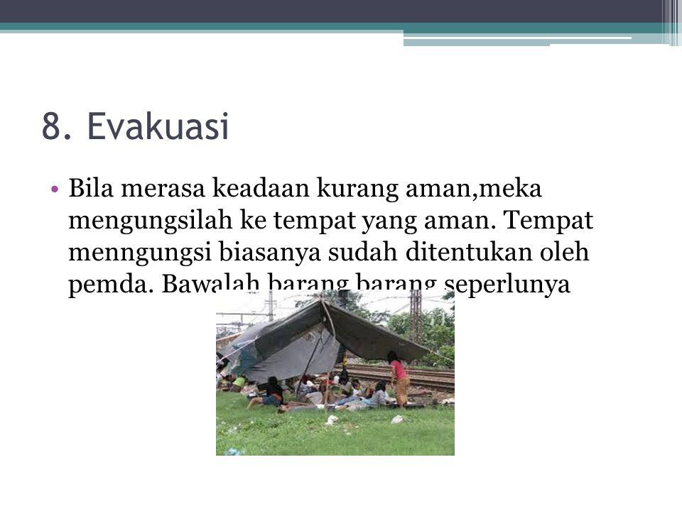 8. Evakuasi