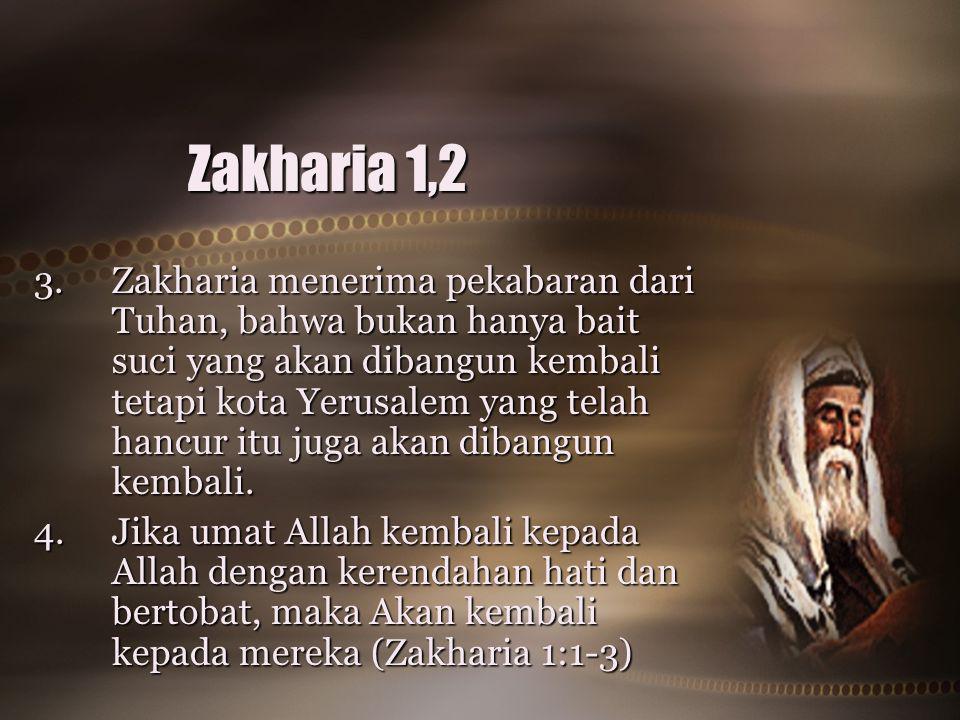Zakharia 1,2