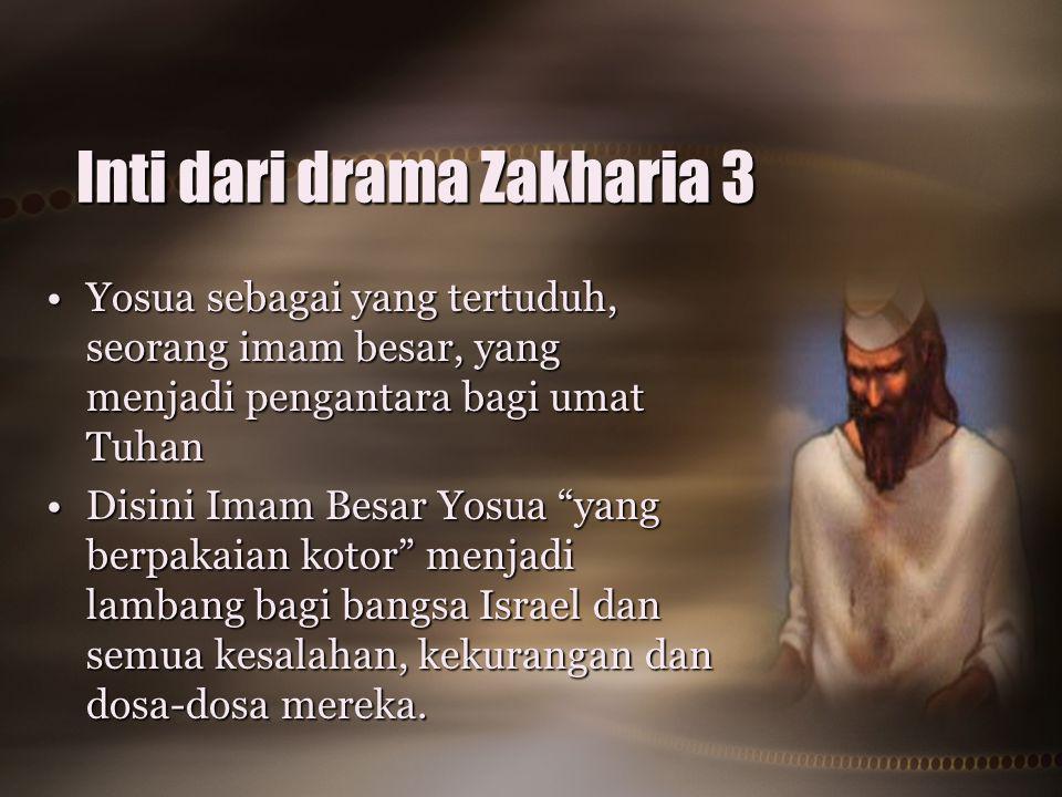 Inti dari drama Zakharia 3
