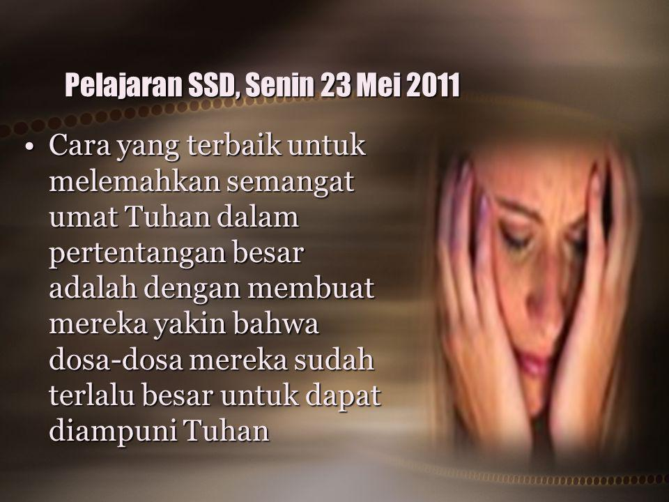 Pelajaran SSD, Senin 23 Mei 2011