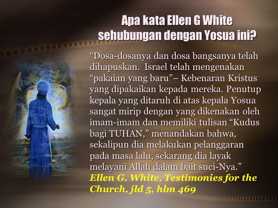 Apa kata Ellen G White sehubungan dengan Yosua ini