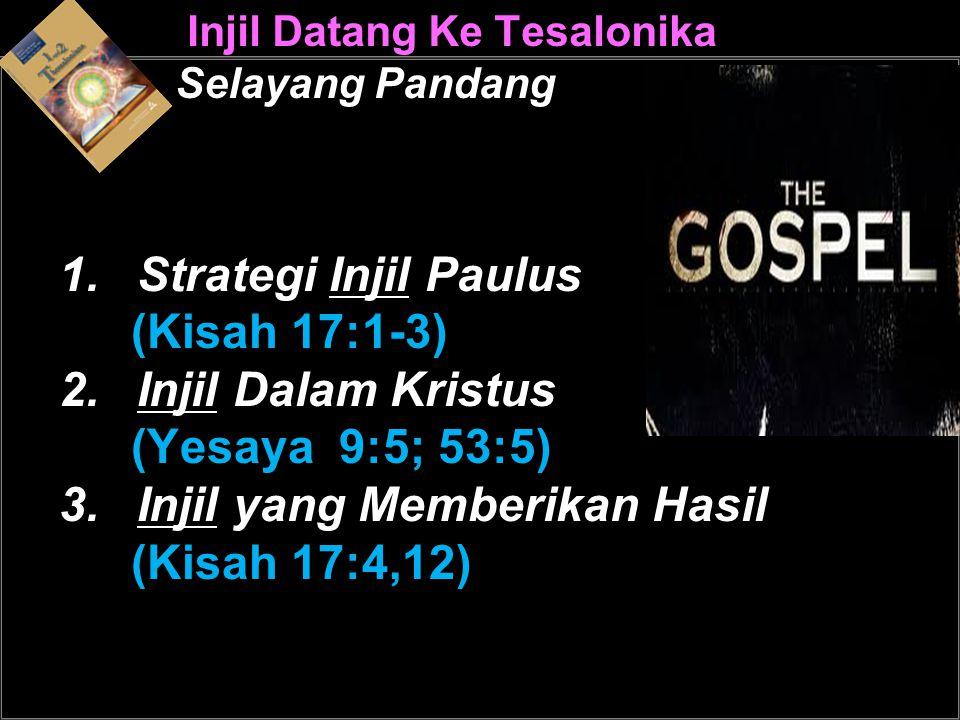 Injil Datang Ke Tesalonika Selayang Pandang