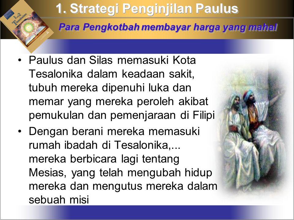 1. Strategi Penginjilan Paulus Para Pengkotbah membayar harga yang mahal