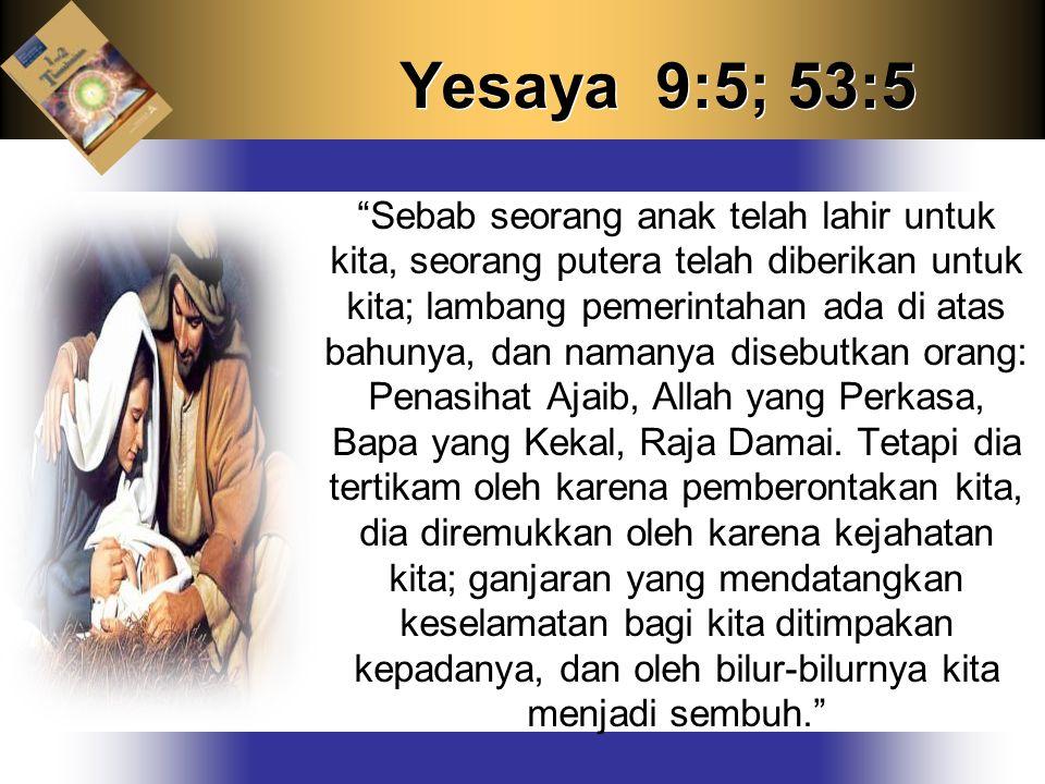 Yesaya 9:5; 53:5