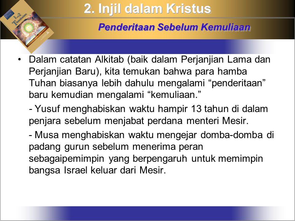 2. Injil dalam Kristus Penderitaan Sebelum Kemuliaan