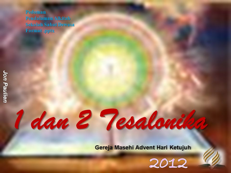 1 dan 2 Tesalonika 2012 Pedoman Jon Paulien
