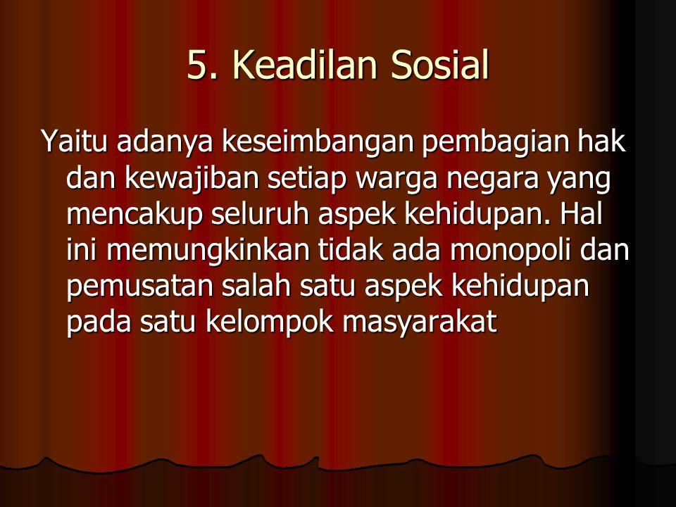 5. Keadilan Sosial