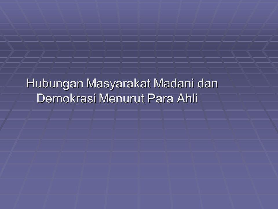 Hubungan Masyarakat Madani dan Demokrasi Menurut Para Ahli