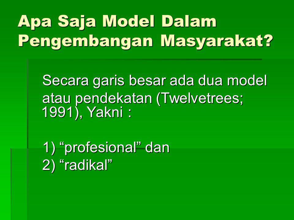 Apa Saja Model Dalam Pengembangan Masyarakat