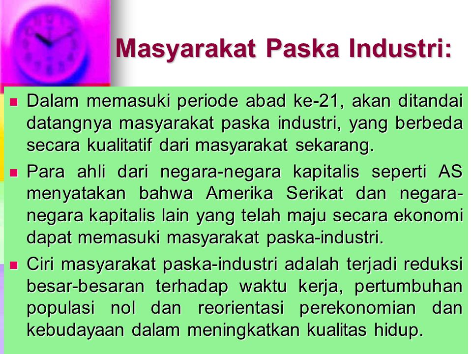 Masyarakat Paska Industri: