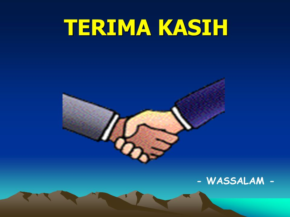 TERIMA KASIH - WASSALAM - excellence with morality