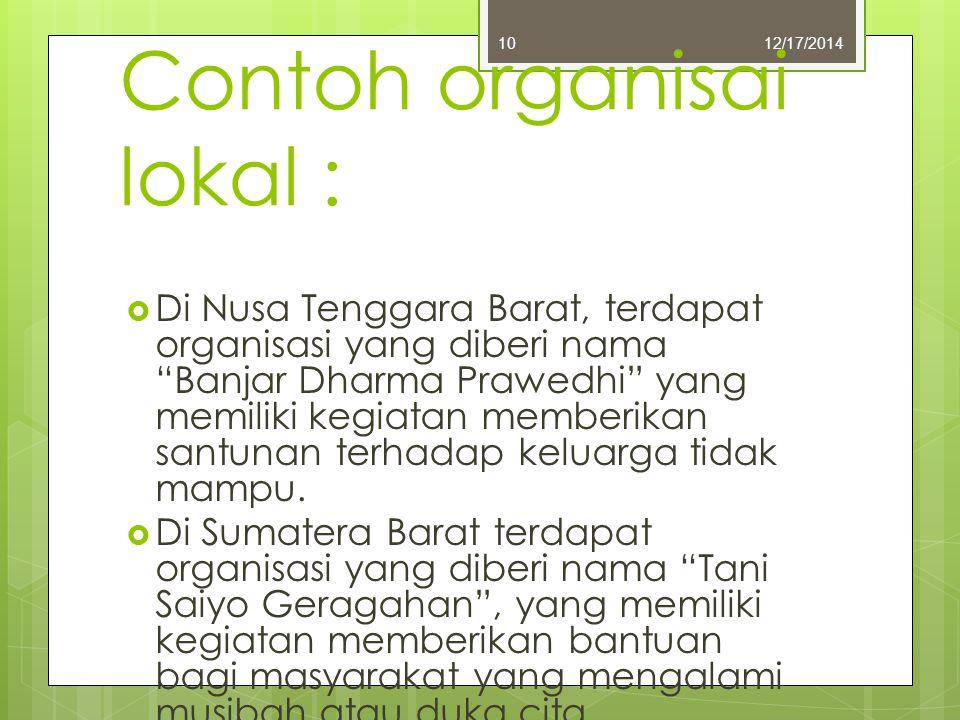 Contoh organisai lokal :