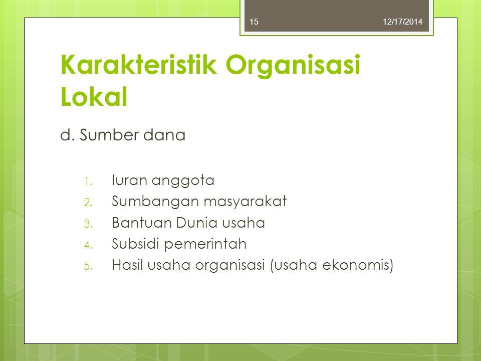 Karakteristik Organisasi Lokal