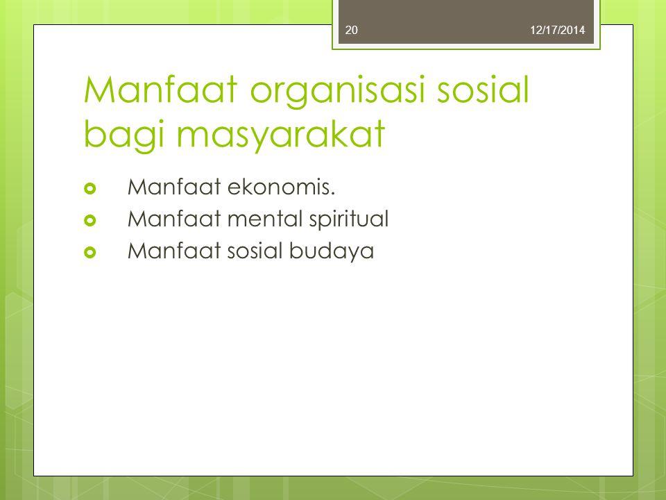 Manfaat organisasi sosial bagi masyarakat