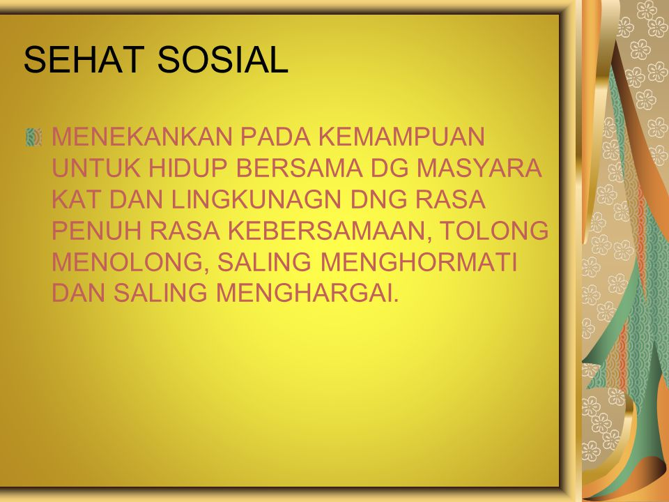 SEHAT SOSIAL