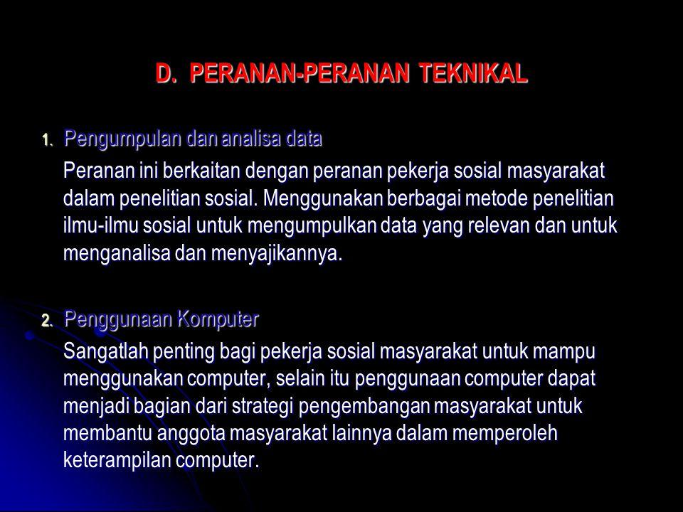 D. PERANAN-PERANAN TEKNIKAL