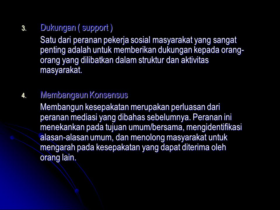 Dukungan ( support )