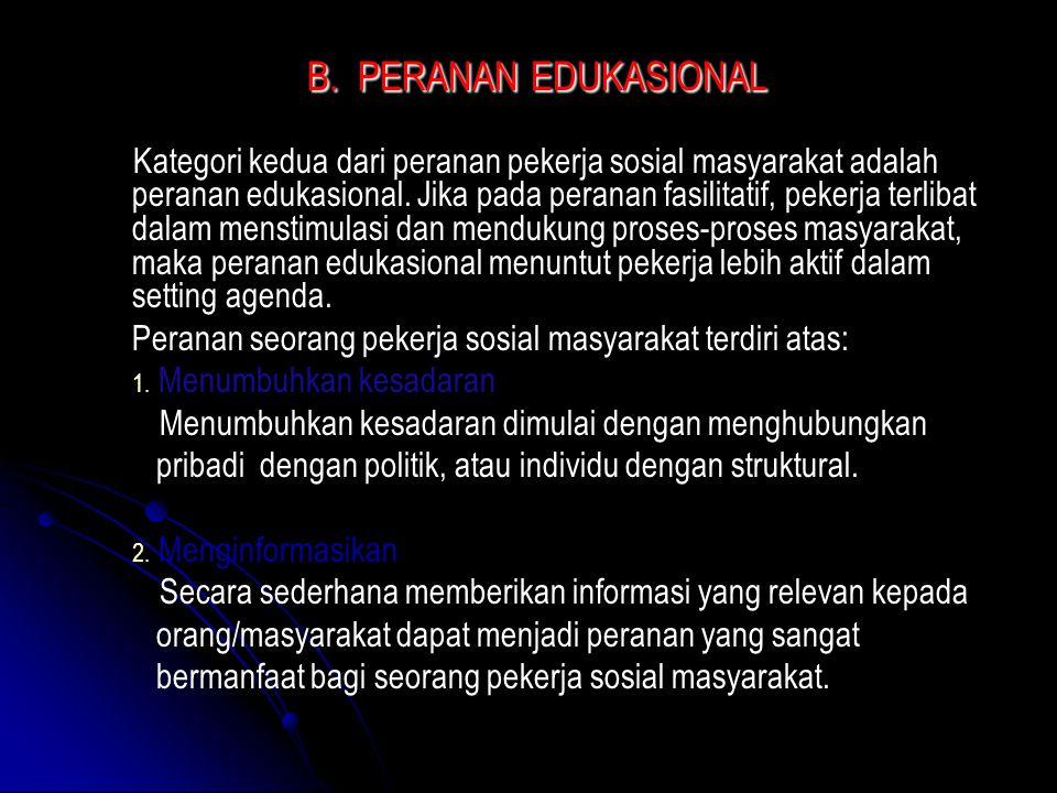 B. PERANAN EDUKASIONAL