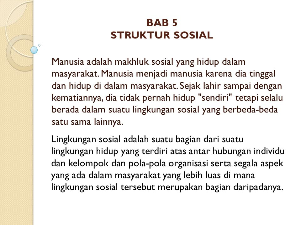 BAB 5 STRUKTUR SOSIAL