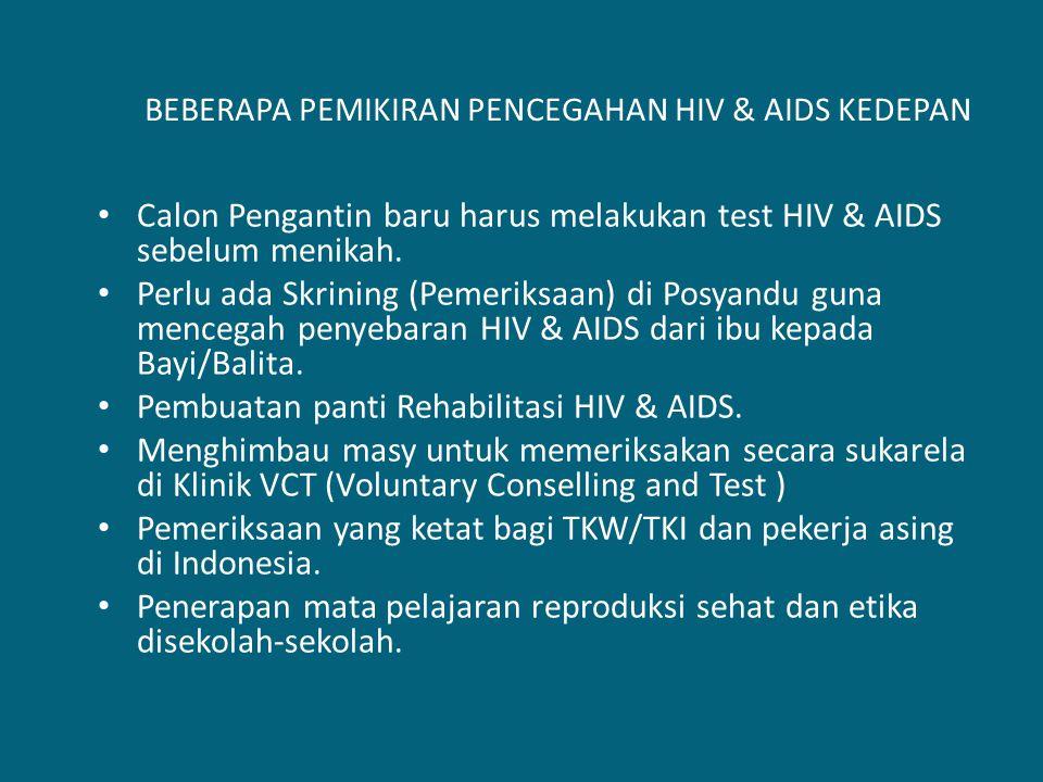 BEBERAPA PEMIKIRAN PENCEGAHAN HIV & AIDS KEDEPAN