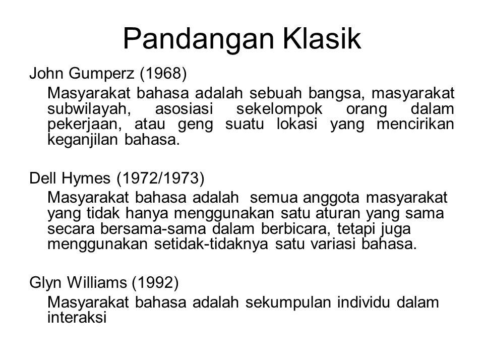 Pandangan Klasik John Gumperz (1968)