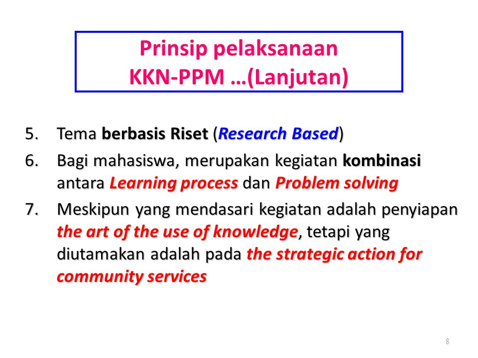 Prinsip pelaksanaan KKN-PPM …(Lanjutan)