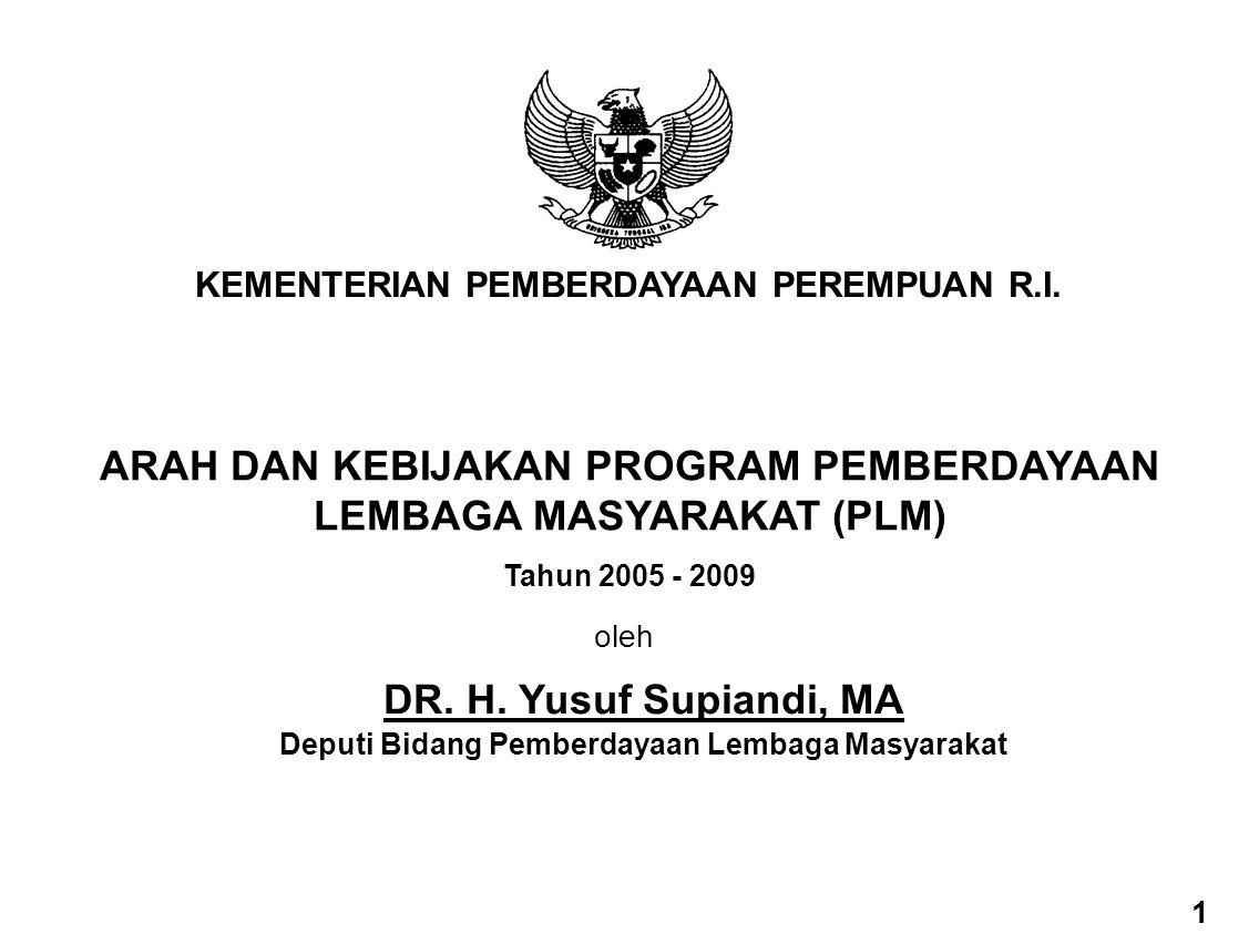 ARAH DAN KEBIJAKAN PROGRAM PEMBERDAYAAN LEMBAGA MASYARAKAT (PLM)