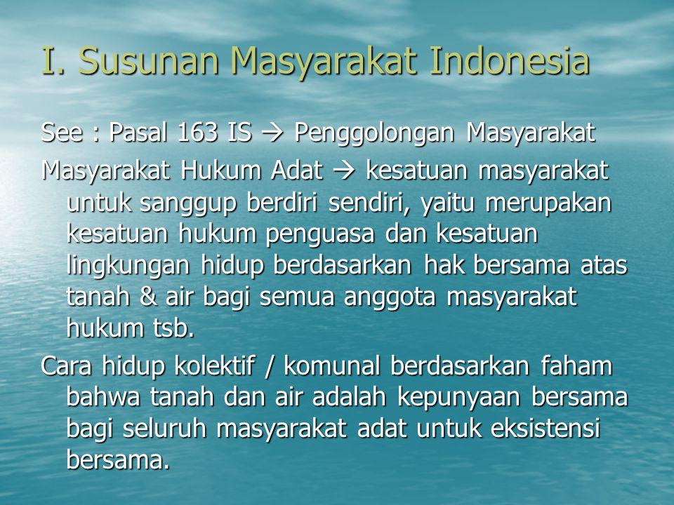 I. Susunan Masyarakat Indonesia