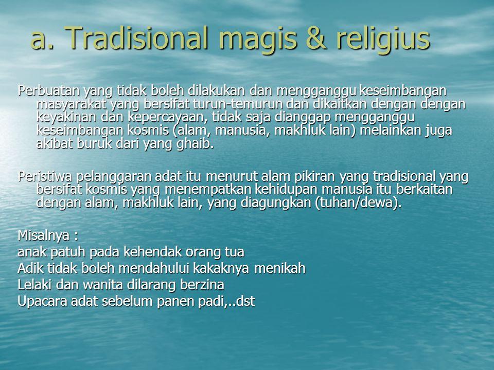 a. Tradisional magis & religius