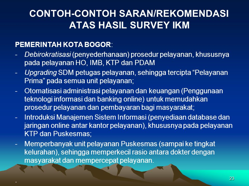 CONTOH-CONTOH SARAN/REKOMENDASI ATAS HASIL SURVEY IKM