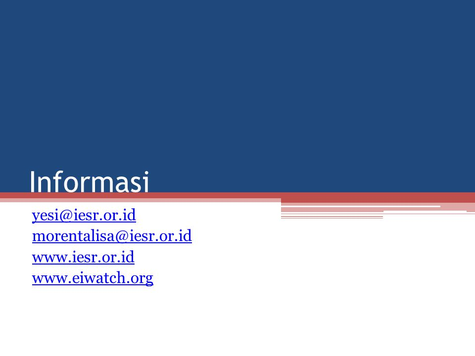 yesi@iesr.or.id morentalisa@iesr.or.id www.iesr.or.id www.eiwatch.org