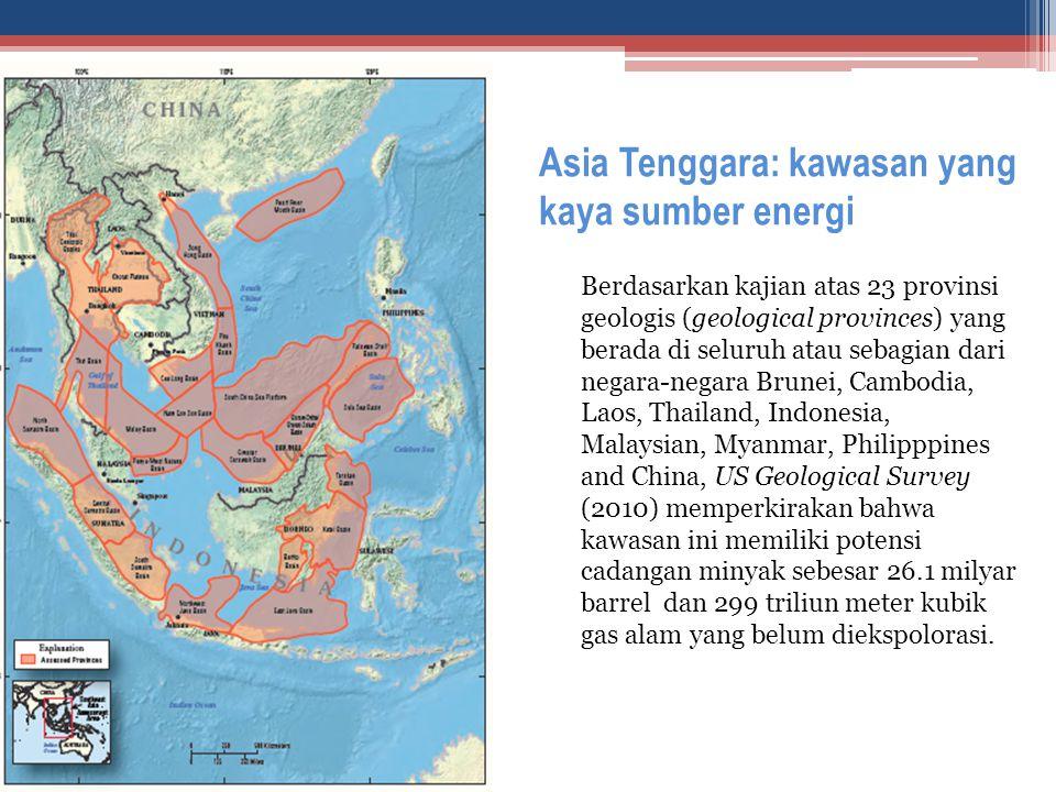 Asia Tenggara: kawasan yang kaya sumber energi