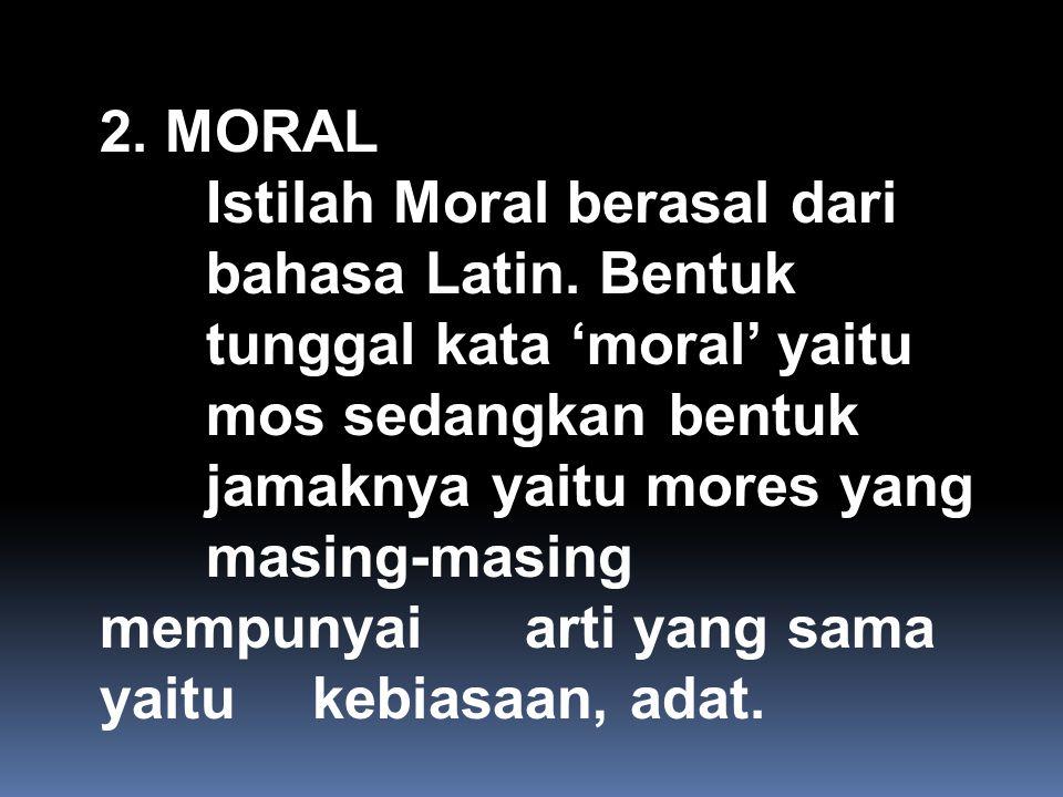 2. MORAL