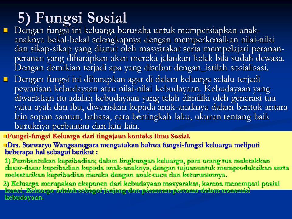 5) Fungsi Sosial