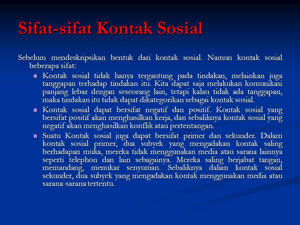 Sifat-sifat Kontak Sosial