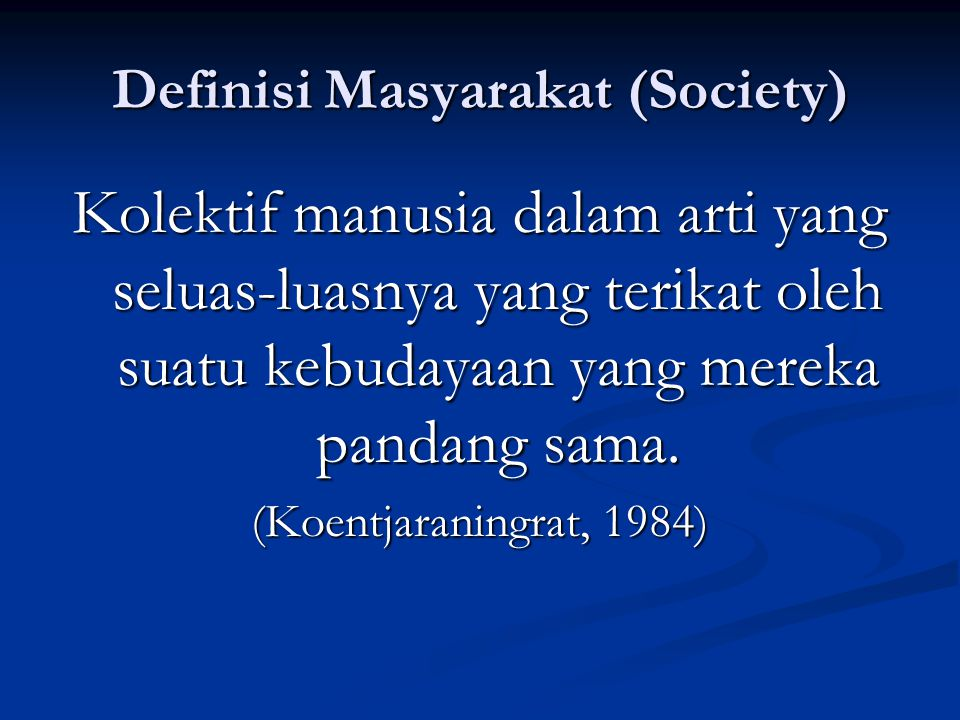 Definisi Masyarakat (Society)