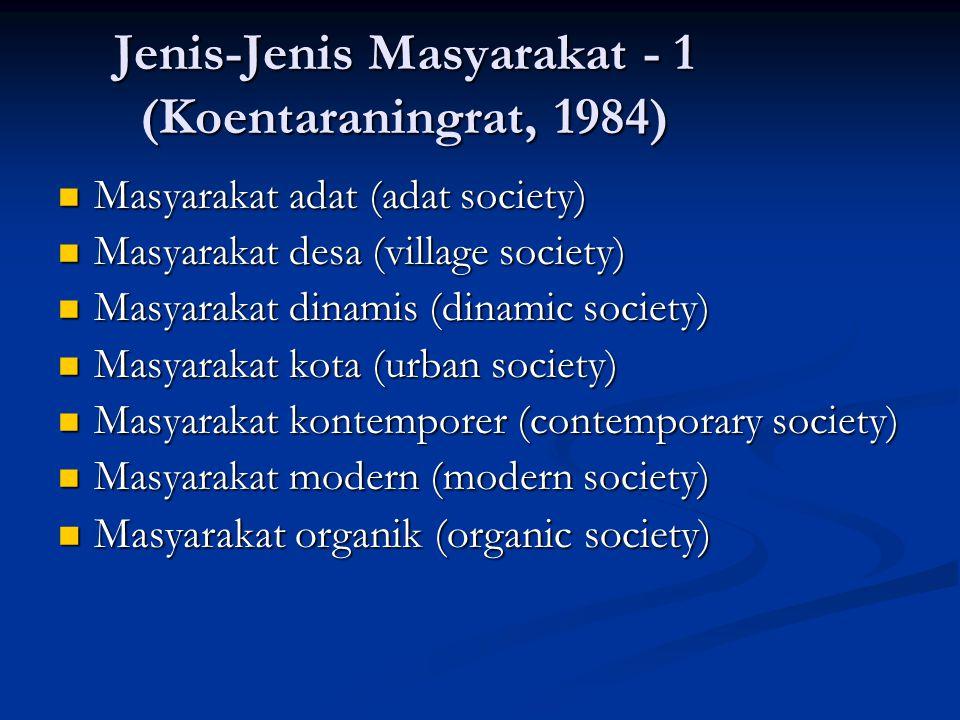 Jenis-Jenis Masyarakat - 1 (Koentaraningrat, 1984)
